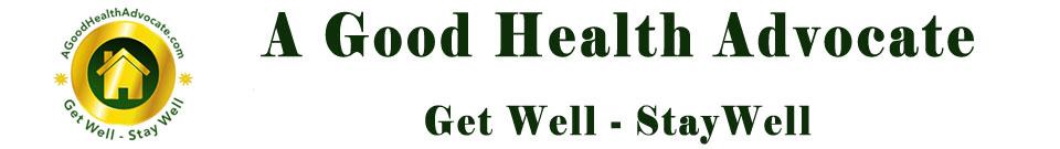 A Good Health Advocate